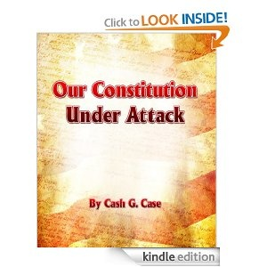 100% worth reading. This book by Cash Case, Our Constitution Under Attack, is well-thought out, well-written and a must-have on every electronic device. Short, sweet, and to the point. Buy Now: http://www.amazon.com/dp/B0071DOD84/ref=as_li_tf_til?tag=thebookfilmst-20=0=0=as1=B0071DOD84=19VJQY1PME429P58WYWT
