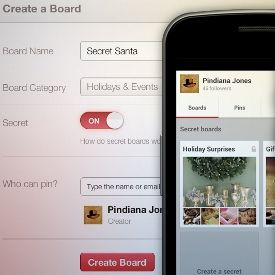 """Pinterest SECRET BOARDS Keep Your Pinning Under Wraps: Secret boards are just that — secret. Hidden from public view elsewhere on Pinterest, the only place to see what has been pinned to that board is with direct access to it. Adding one is simple: Visit your profile and scroll down to the bottom, then click """"Create a Secret Board."""" Also, users can click """"Add+"""" in the top right corner of the Pinterest page, select """"Create Board,"""" and turn the secret button on."""