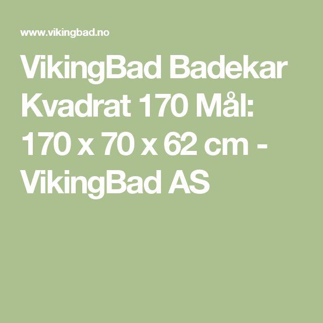 VikingBad Badekar Kvadrat 170 Mål: 170 x 70 x 62 cm - VikingBad AS
