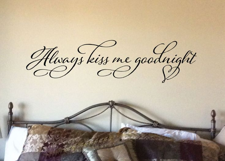 Always kiss me goodnight Masterbedroom love quote vinyl decal romantic saying by WildEyesSigns on Etsy