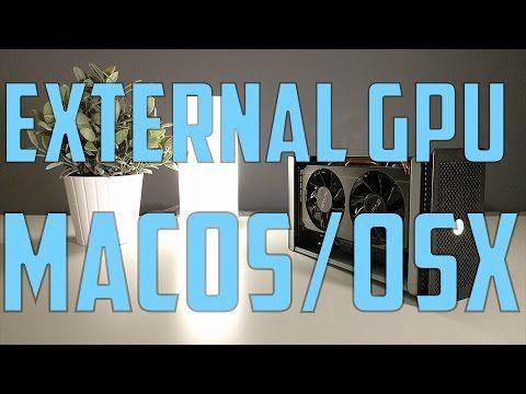 How to set up an eGPU on MacOS / OS X!