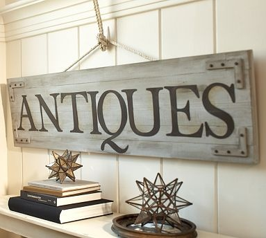 antiques sign from pottery barn 14900 - Wood Sign Design Ideas