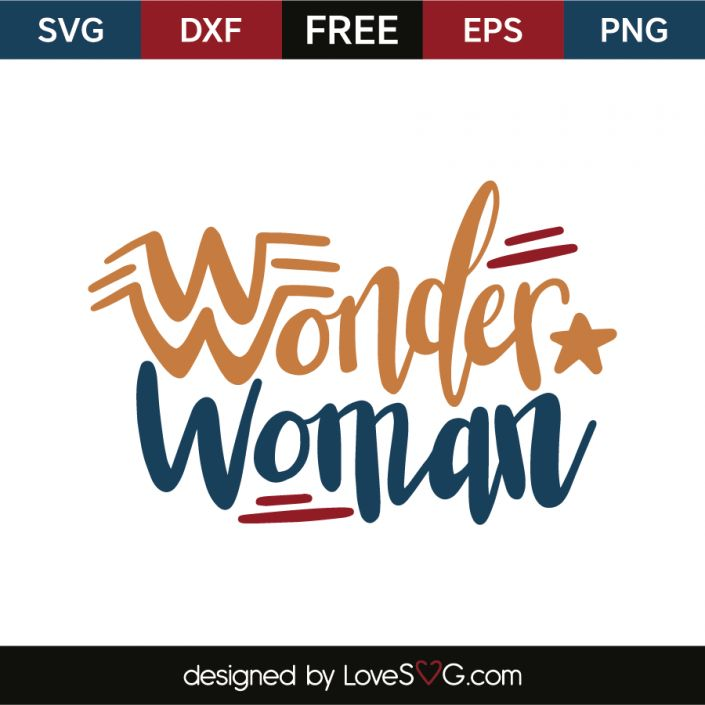 *** FREE SVG CUT FILE for Cricut, Silhouette and more *** Wonder Woman