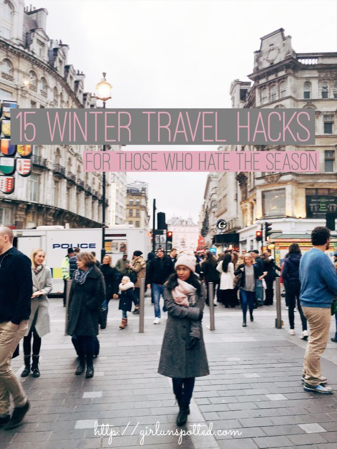 15 Winter Travel Hacks For Those Who Hate The Season