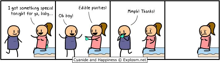 :DEdible Panties, Special Treats, Daily Webcomic, Fat People, We R Men, Nom Nom, Cyanide Happiness