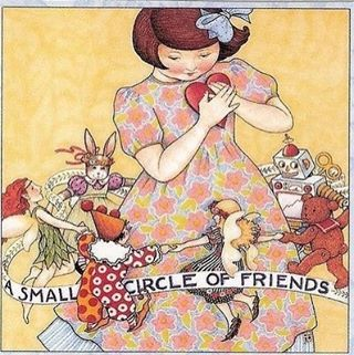 A Small Circle of Friends by Mary Engelbreit