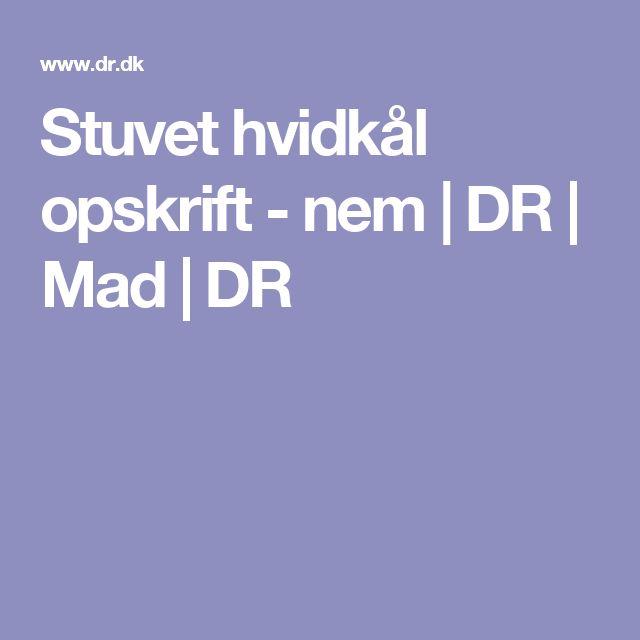 Stuvet hvidkål opskrift - nem | DR | Mad | DR