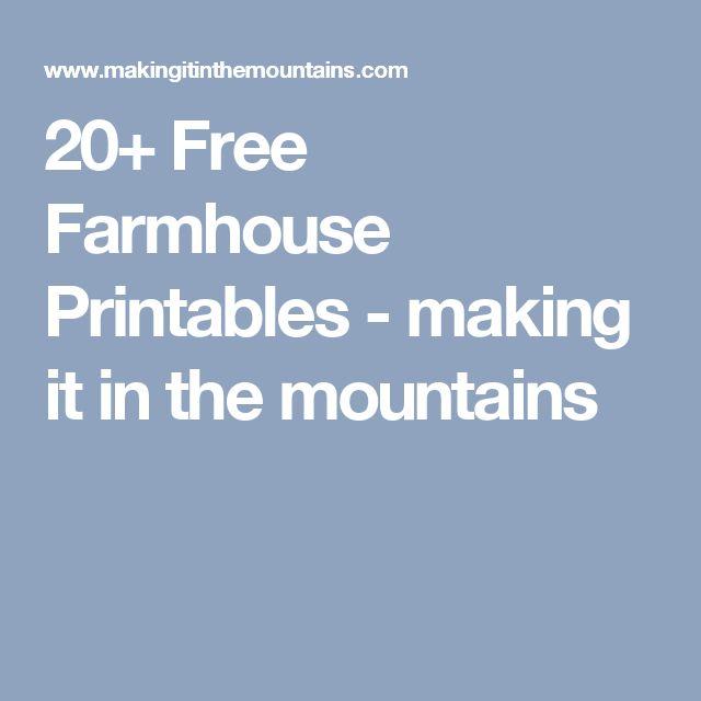 20+ Free Farmhouse Printables - making it in the mountains