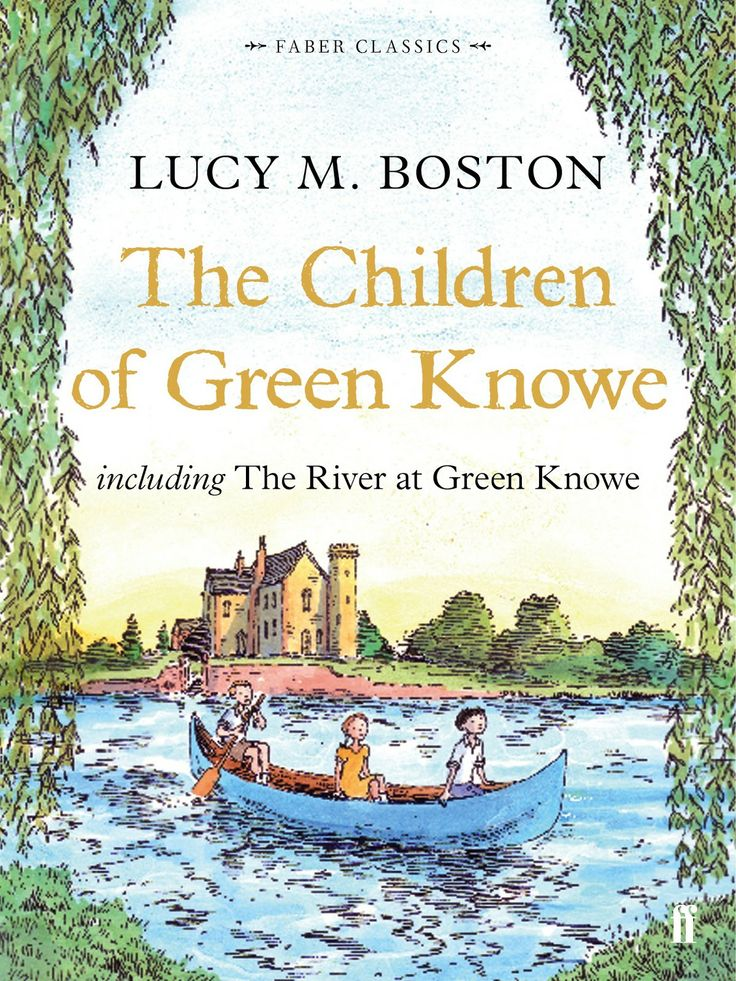 73 best books of my childhood images on pinterest childhood early booktopia has the children of green knowe collection faber childrens classics by lucy m buy a discounted paperback of the children of green knowe fandeluxe Gallery