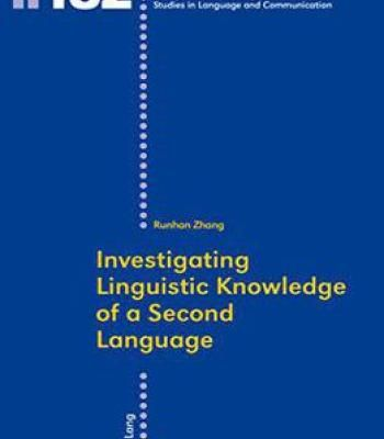 Investigating Linguistic Knowledge Of A Second Language PDF