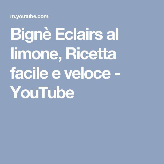 Bignè Eclairs al  limone, Ricetta facile e veloce - YouTube
