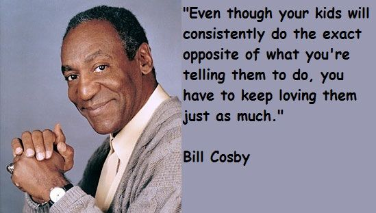 bill+cosby+quotes | Bill Cosby Quotes