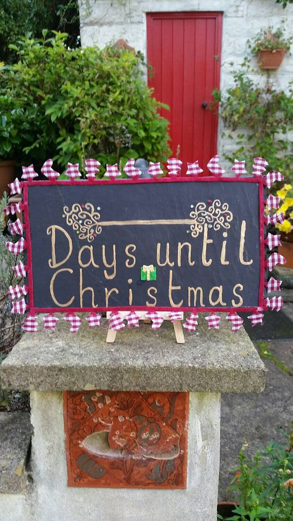 Check out this item in my Etsy shop https://www.etsy.com/uk/listing/251215569/christmas-count-down-slate