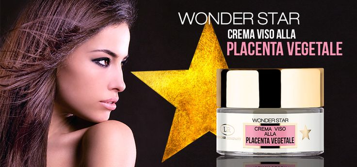 Wonder Star crema viso alla Placenta Vegetale. Conosci le proprietà della Placenta Vegetale?