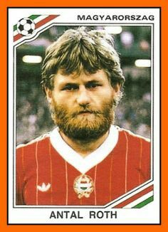 Antal Roth of Hungary. 1986 World Cup Finals card.
