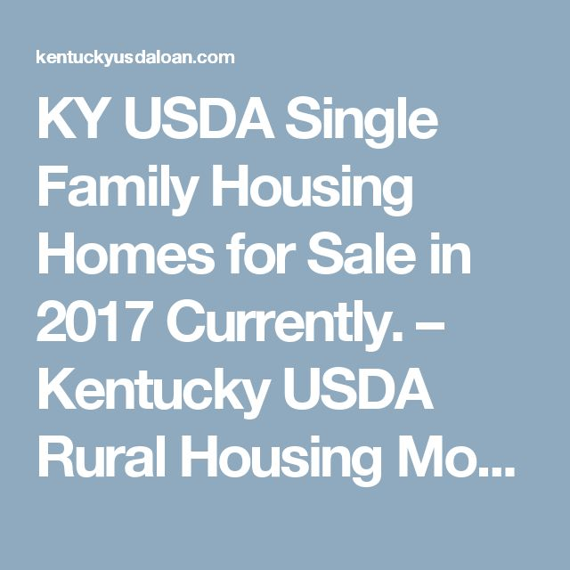 KY USDA Single Family Housing Homes for Sale in 2017 Currently. – Kentucky USDA  Rural Housing Mortgage Loans