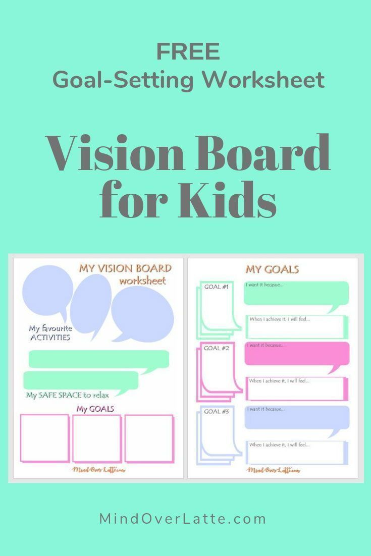 Easy And Engaging Vision Board For Kids With Step By Step Instruction Use Ideas And Free Goal Setting Worksheet F Kids Vision Board Board For Kids Kids Vision