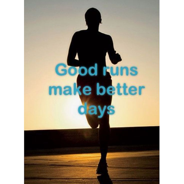 Good runs, make better days
