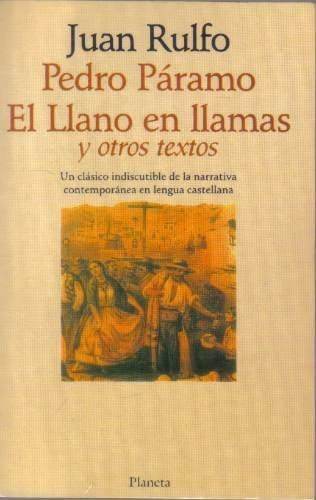 Pedro Páramo. El llano en llamas y otros textos - Juan Rulfo #Spanish #Books