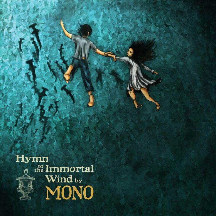 MONO (Japan) - Hymn to the Immortal Wind