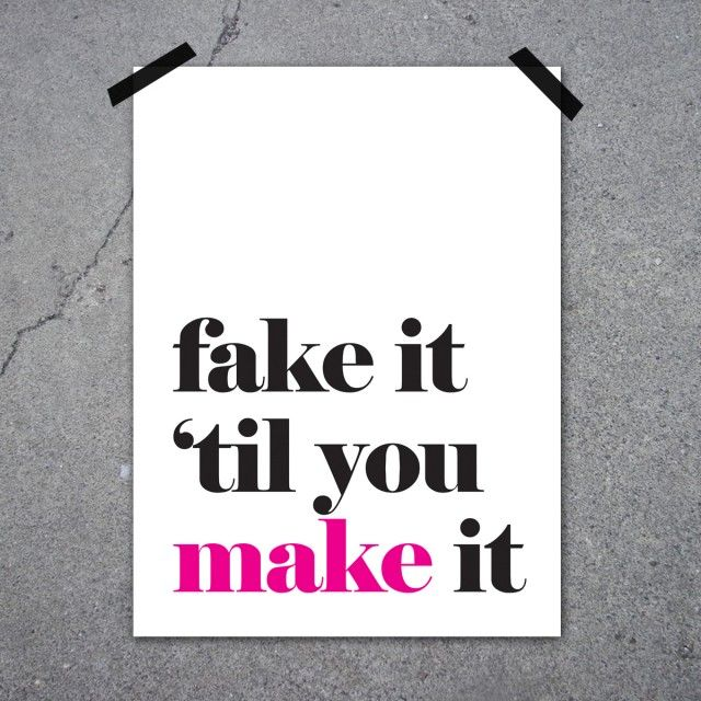 Fake it, a poster by Lucky Me Studios #nordicdesigncollective #nordic #nordicdesign #autumn #backtoschool #backtowork #schoolstart #luckymestudios #fakeit #tilyoumakeit #fakeittilyoumakeit #wisdoms #word #typography #print #poster #pink #black #letters