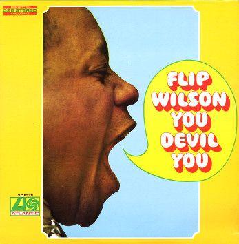 Flip Wilson: Flip Wilson You Devil You