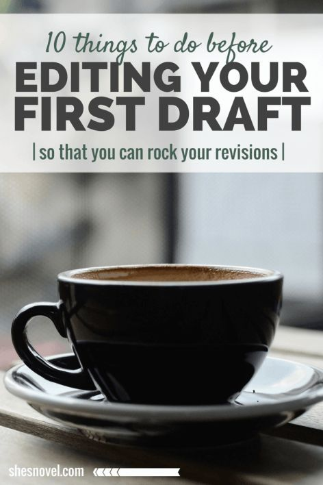 Jumping into your second draft without any preparation is a dangerous mistake. Learn what you can do to better prepare yourself for success in 10 Things To Do Before Editing Your First Draft from ShesNovel.com