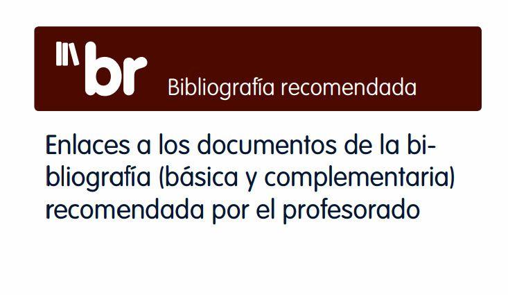 BIBLIOGRAFÍA RECOMENDADA por el profesorado (http://absysnet.bbtk.ull.es/cgi-bin/abnetopac01?ACC=259)
