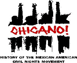 Chicano! History of the Mexican American Civil Rights Movement