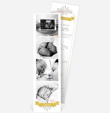 Vous cherchez quelque-chose de plus original qu'une carte de naissance ? Laissez-vous tenter par ce faire-part de naissance marque page! Le recto est consacré aux photos et au prénom de votre bébé, tandis que le verso vous laissera la joie d'annoncer le poids et la taille de votre enfant. Vous ajouterez un petit plus à la surprise de vos proches: ils pourront l'emmener dans leurs loisirs. Choisissez quatre photos et constituez le pêle-mêle qui mettra en valeur votre enfant et votre rela...