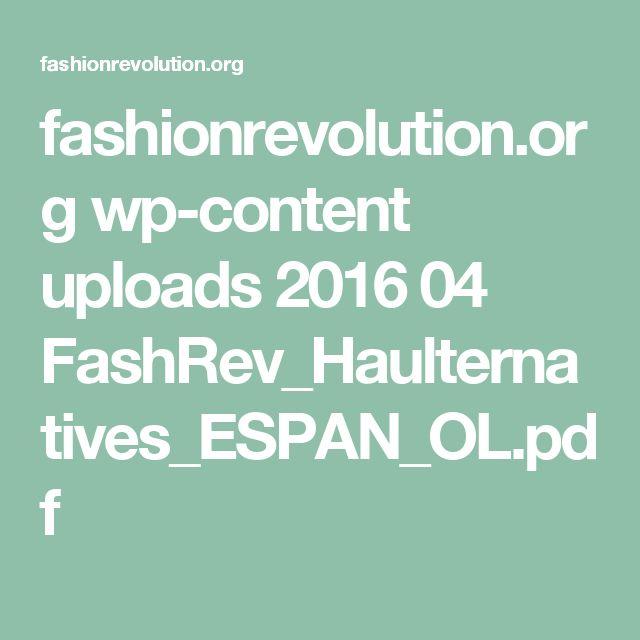fashionrevolution.org wp-content uploads 2016 04 FashRev_Haulternatives_ESPAN_OL.pdf