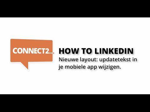 How to LinkedIn: updates wijzigen (app) - YouTube