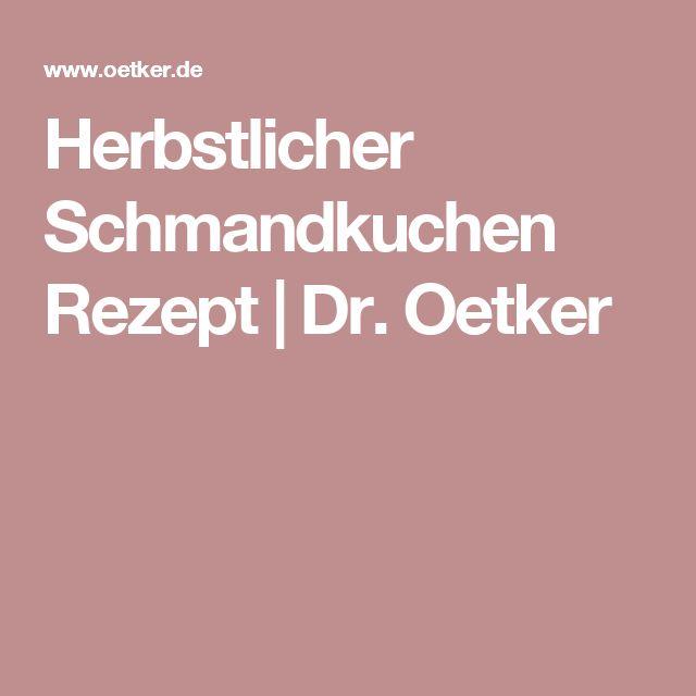 Herbstlicher Schmandkuchen Rezept | Dr. Oetker
