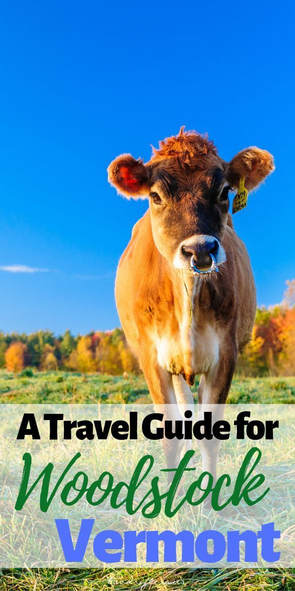 Things To Do In Woodstock Vt A Complete Travel Guide Woodstock Vermont New England Travel Woodstock