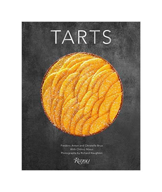 Tarts, by Frederic Anton (Author), Christelle Brua (Author), Richard Haughton (Photographer), Chihiro Masui (Contributor)