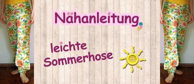 Der Sommer ist da! ☀ Wir zeigen euch, wie ihr eine leichte Sommerhose nähen könnt - perfekt für die heißen Tage! Mit gratis Schnittmuster & Nähanleitung ✔