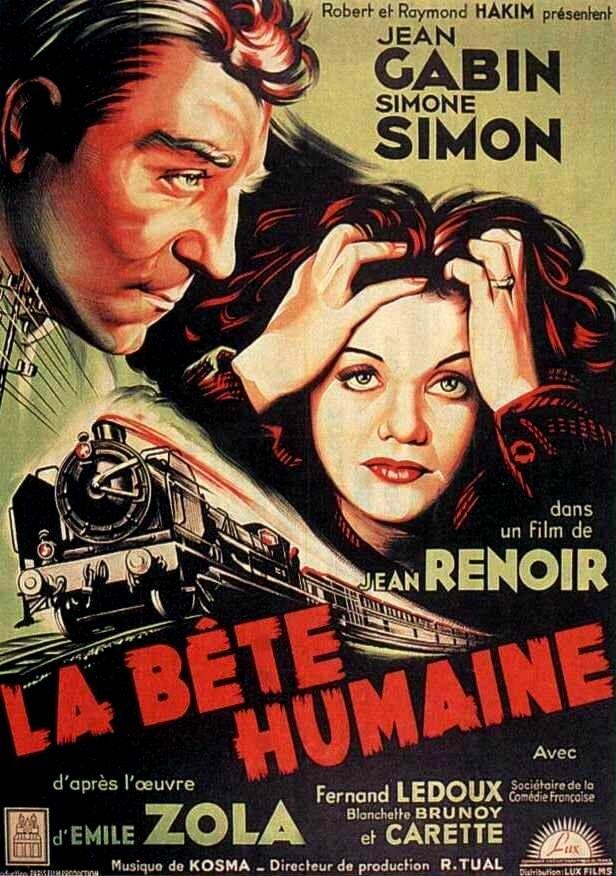 La bête humaine 1938 - La Bête humaine est un film français réalisé par Jean Renoir, sorti en 1938, adaptation du roman éponyme d'Émile Zola.