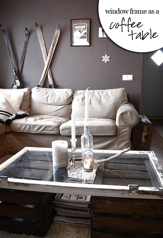 New Uses for Old Window Frames: Coffee table DIY from repurposed window frame.