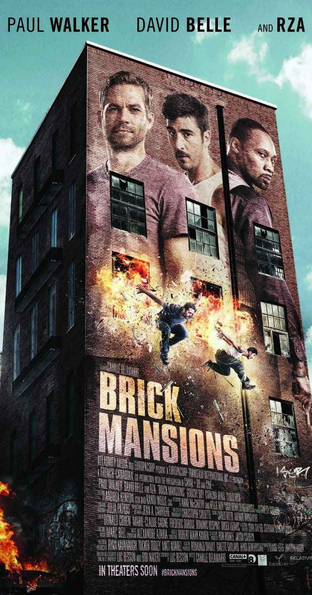 Brick Mansions (2014) Paul Walker's last official completed movie. And looks pretty fricken awesome!!!!!