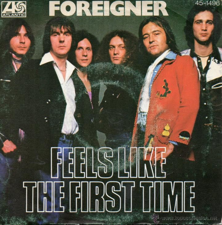 FOREIGNER, SG, FEELS LIKE THE FIRST TIME + 1 ,AÑO 1977 - Foto 1