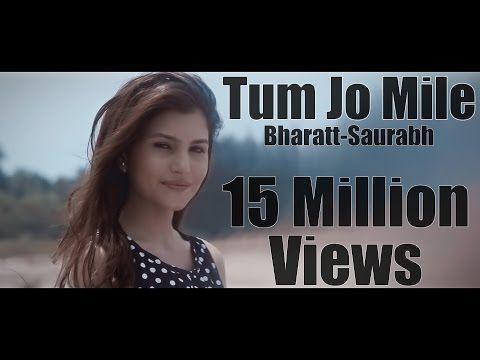 Tum Jo Mile - Bharatt-Saurabh | New hindi love song