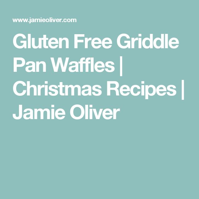 Gluten Free Griddle Pan Waffles  | Christmas Recipes | Jamie Oliver