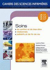 Soins de confort et de bien-être, soins relationnels, soins palliatifs et fin de vie. UE 4.1, 4.2, 4.7