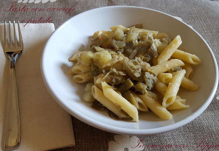 Pasta con carciofi e patate