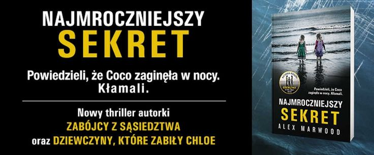 #review #thedarkestsecret #alexmarwood http://magicznyswiatksiazki.pl/najmroczniejszy-sekret-alex-marwood/