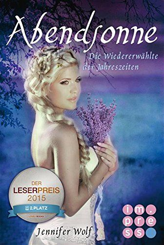 (eBook )Abendsonne. Die Wiedererwählte der Jahreszeiten (2. Buch) (Geschichten der Jahreszeiten) von Jennifer Wolf http://www.amazon.de/dp/B00YX90JAU/ref=cm_sw_r_pi_dp_iGSGwb14MFB5J