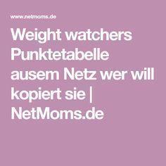 Weight watchers Punktetabelle ausem Netz wer will kopiert sie
