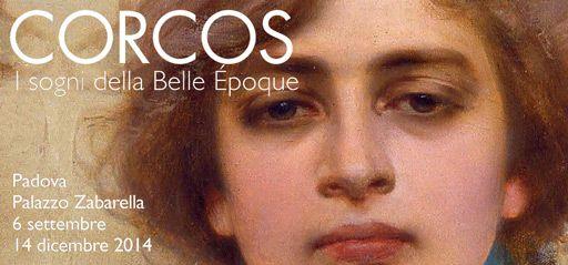 CORCOS I sogni della Belle Époque A PALAZZO ZABARELLA DAL 6 SETTEMBRE AL 14 DICEMBRE 2014.