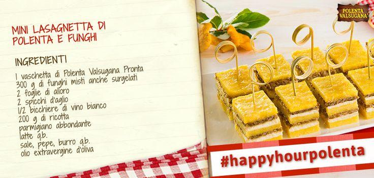 Vorresti preparare un aperitivo sfizioso, originale, abbinando #polentavalsugana ai funghi? Voilà, ecco la ricetta per il tuo #happyhourpolenta! Scoprila qui: http://www.polentavalsugana.it/ricette/mini-lasagnetta-di-polenta-e-funghi/