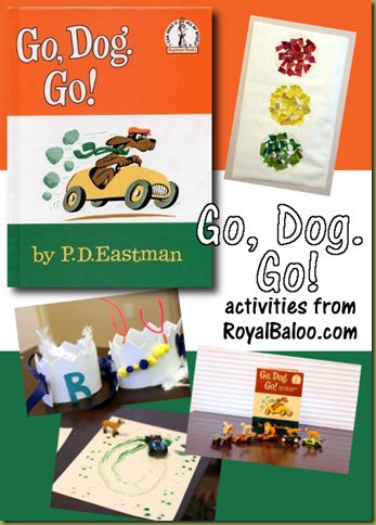 Go, Dog. Go! Great preschool activities to go with the book.